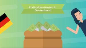 Erklärvideo Kosten in Deutschland