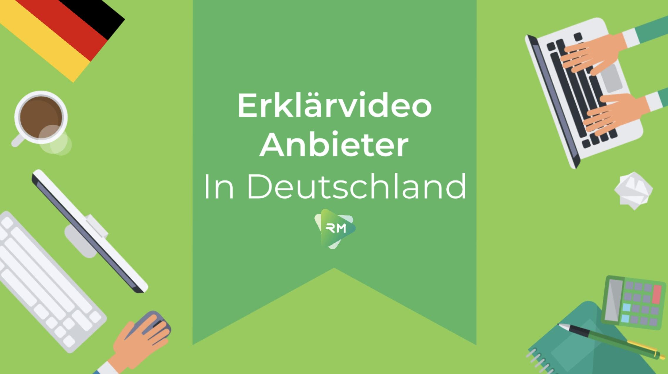 Erklärvideo Anbieter in Deutschland